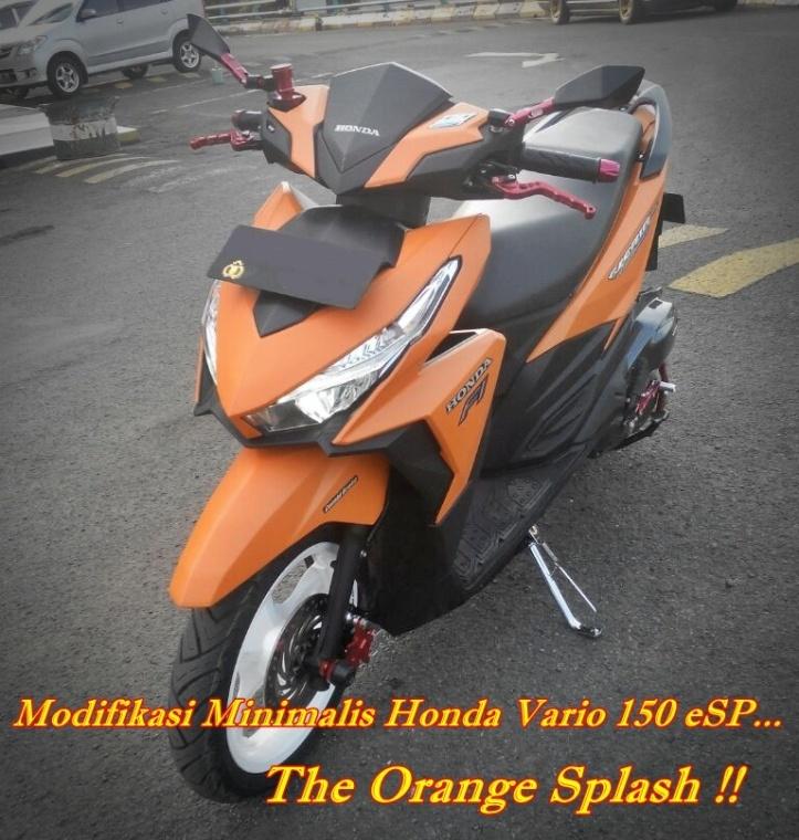Modifikasi Minimalis Honda Vario 150 Esp Custom Orange Splash