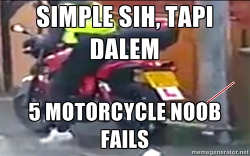 Motorcycle Noob Fails